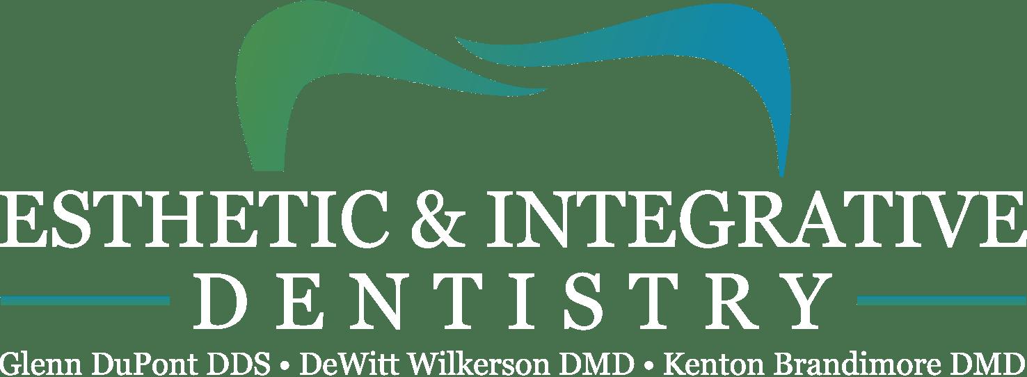 Esthetic & Integrative Dentistry - Dupont, Wilkerson, Brandimore